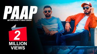 Paap : Mithapuria Ft Mavi Singh | New Punjabi Songs 2018 | Latest Punjabi Songs 2018