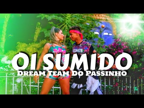 Oi Sumido - Dream Team do Passinho Coreografia Thi