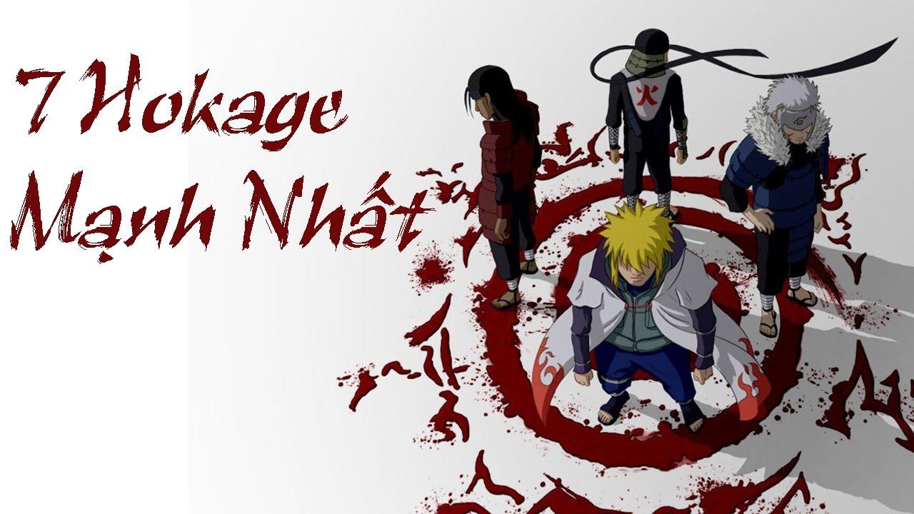Top 7 Hokage mạnh nhất trong Naruto
