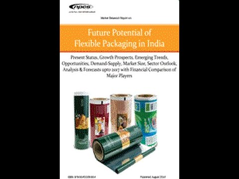 Future Potential of Flexible Packaging in India- By NPCS