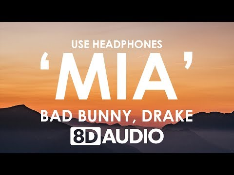 Bad Bunny feat Drake - MIA 8D  🎧