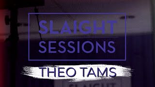 Slaight Sessions: Theo Tams (Episode 1)
