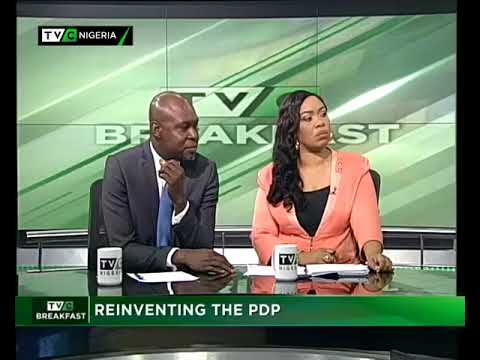 TVC Breakfast 15th August 2017 | Reinventing the PDP