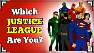Which JUSTICE LEAGUE Member Are You?