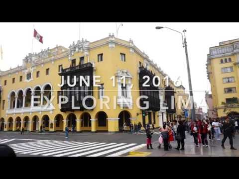 (1) Exploring Lima, Peru; June 11, 2016