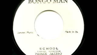 Prince Jazzbo - School (1972)