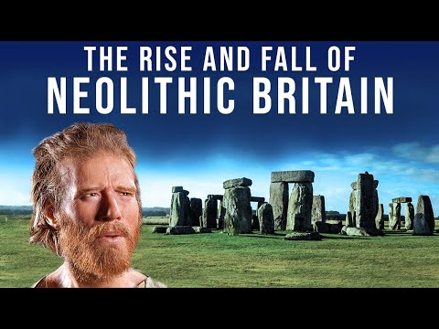 The Rise and Fall of Neolithic Britain | Ancient History Doc