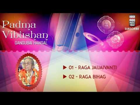 Padma Vibhushan Gangubai Hangal | Audio Jukebox | Vocal | Classical