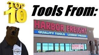 Top 10 Tools from Harbor Freight (Updated for 2019)