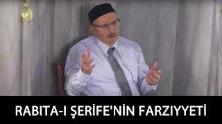 Ali Kangel Beyağabey - Rabıta-ı Şerife'nin Farzıyyeti ve Mürşid-i Kamil'e Bağlanmanın Lüzumu