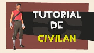 Como hacer Civilian En Team Fortress 2
