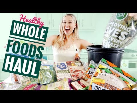 The Best Healthy Whole Foods Grocery Haul!