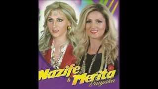 Merita & Nazife - Moj e mira nga Gjakova
