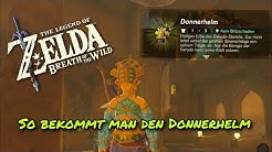 Donnerhelm bekommen - Zelda Breath of the Wild