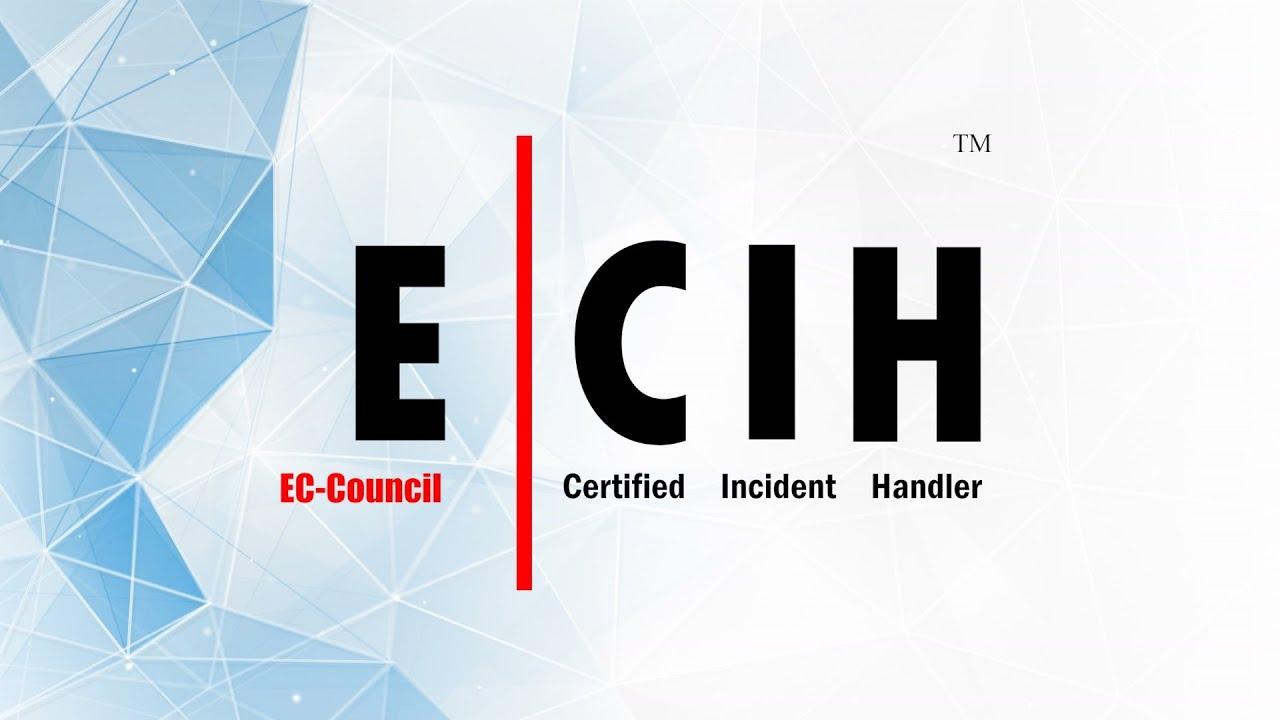Ec Council Certified Incident Handler Ecih Youtube