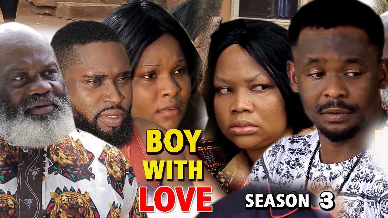 BOY WITH LOVE SEASON 3 - Zubby Michael 2019 Latest Nigerian Nollywood Movie Full HD
