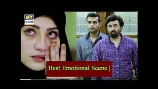 Dil Mom Ka Diya | Best Emotional Scene | #NeelamMuneer