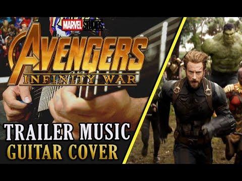 Avengers: Infinity War Trailer Music | Guitar Cover