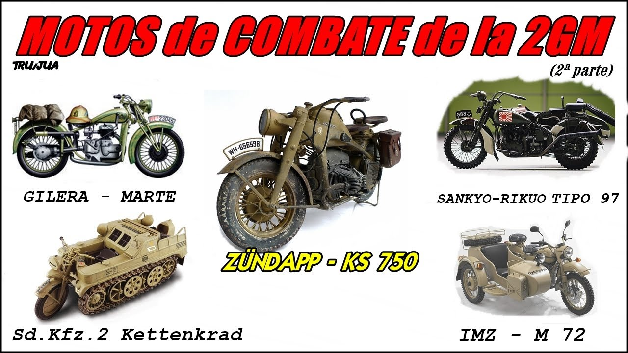 Las MOTOS de COMBATE de la SGM (2ª PARTE) By TRU/JUA
