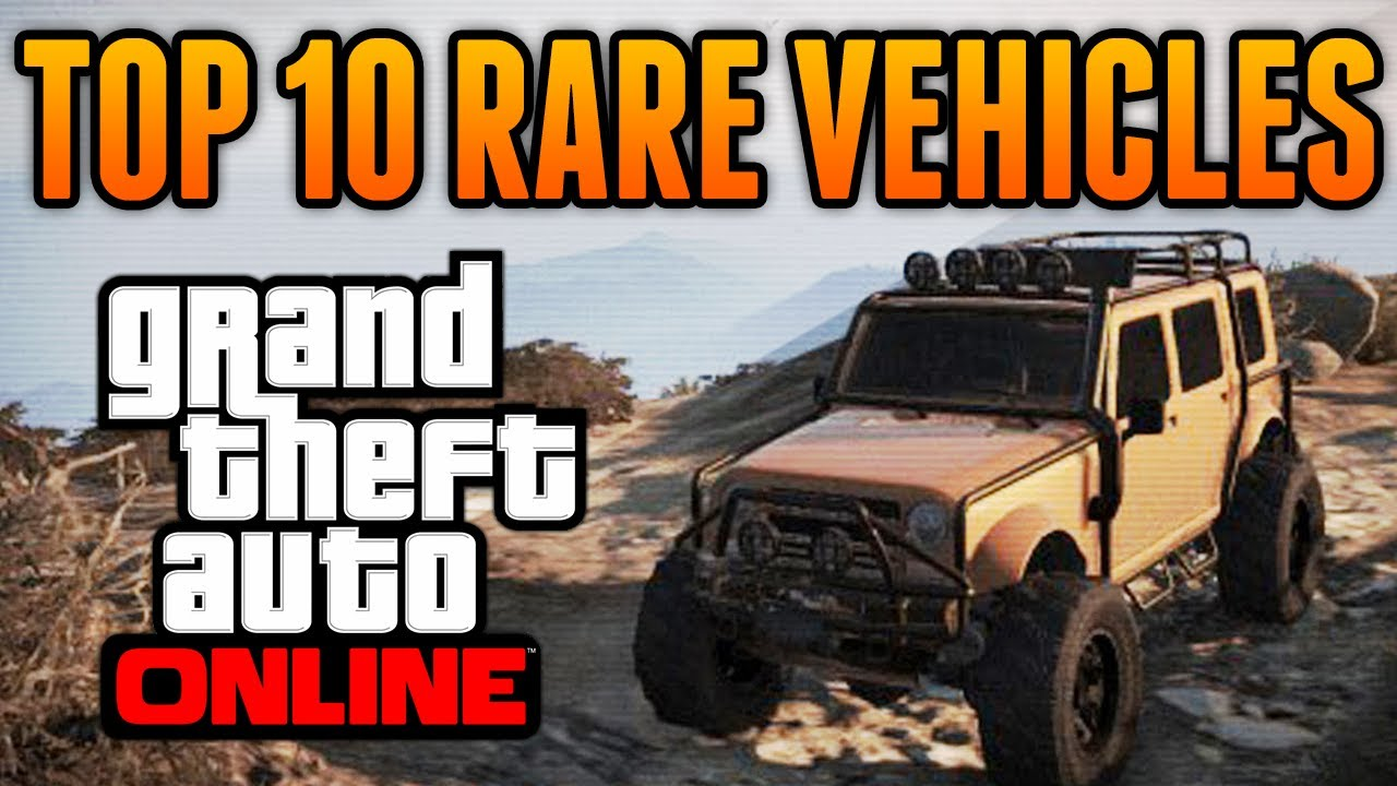 GTA 5 - Top 10 Rare & Secret Vehicles Online - Best Rare & Secret ...