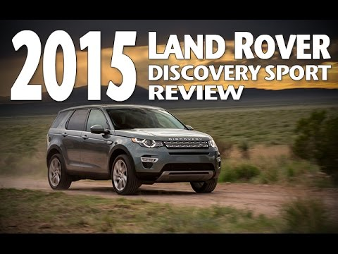 Best Luxury Crossover Of 2015 Land Rover Discovery Sport Review