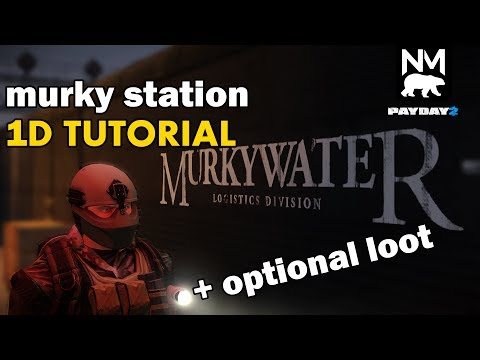 Murky Station 1 Down Tutorial [Payday 2]