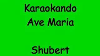 Karaoke Internazionale - Ave Maria - Shubert ( Lyrics )