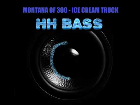 MONTANA OF 300 - ICE CREAM TRUCK BASS BOOSTED
