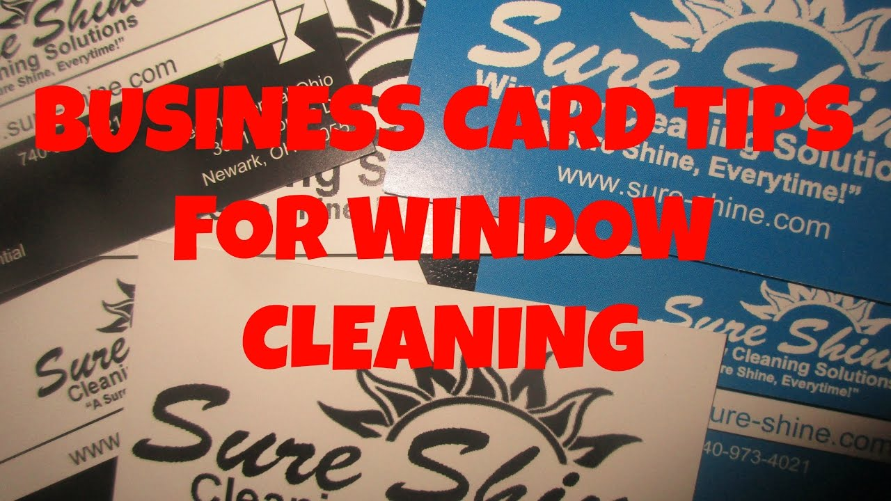 Business Card Tips For Window Cleaning - YouTube