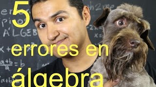 5 errores típicos en álgebra | 5 common errors in algebra