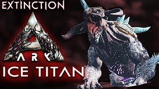 ARK EXTINCTION Deutsch ICE TITAN Ark: Extinction Deutsch German Gameplay