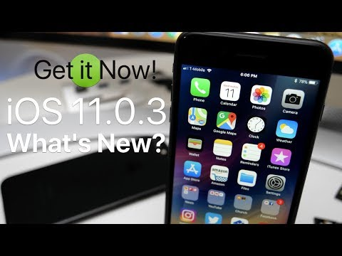 iOS 11.0.3 is Out! - What