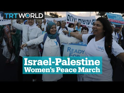 Israeli and Palestinian Women march for Peace