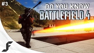 Do you Know Battlefield 4 - Episode 3