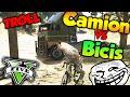 TROLL DE CAMIONES VS BICICLETAS!! XDD GTA V ONLINE Makiman