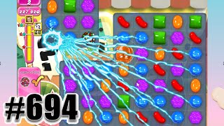 Candy Crush Saga Level 694 | COLLECT 15 COLOR BOMB CANDY. Complete, No Booster!