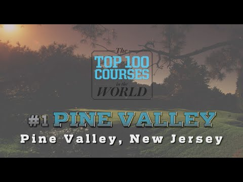 Pine Valley is (Still) the Top Course in the World | GOLF.com