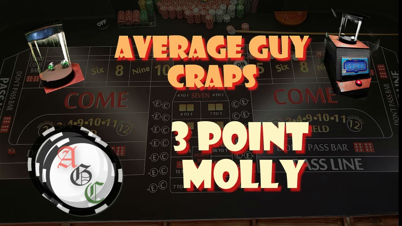 3 Point Molly Craps