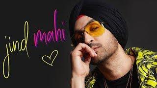 Jind Mahi | Diljit Dosanjh | Banita Sandhu | New Punjabi Song 2018 | Latest Punj