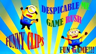 DESPICABLE ME MINION RUSH GAME FUNNY FUN CLIPS FOR KIDS