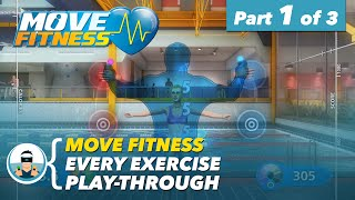 "Move Fitness | Every Exercise Play-Through | Part 1 of 3 - ""Pure Fitness"""