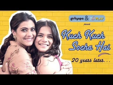 Kuch Kuch Socha Hai feat. Kajol & Srishti Shrivastava | Girliyapa M.O.M.S