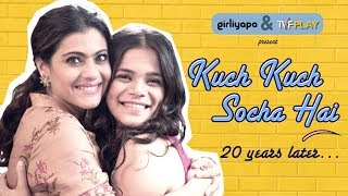Kuch Kuch Socha Hai feat. Kajol & Srishti Shrivastava | Girliyapa