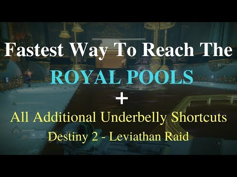 Destiny 2: Fastest Way To Reach The Royal Pools + All Additional Underbelly Shortcuts