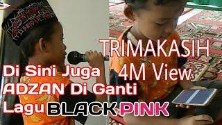 Download lagu Terimakasih 4 m View,SUBHANALLAH.!!! ADZAN Di Ganti Lagu BLACK PINK,Nasehat Untuk Teman #FilmPendek