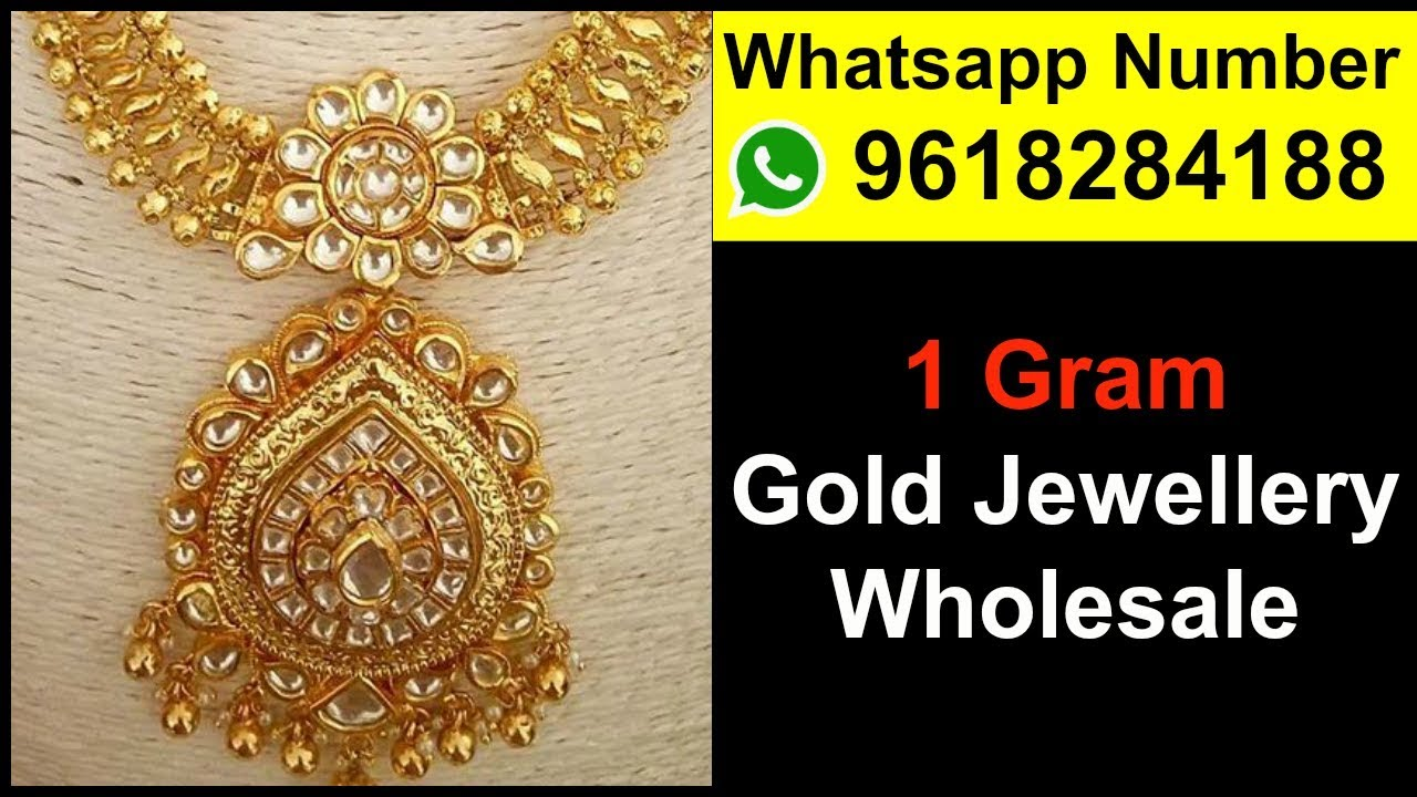 fe3a89bc72 1 Gram Gold Jewellery Wholesale – Whatsapp Number 9618284188 - YouTube