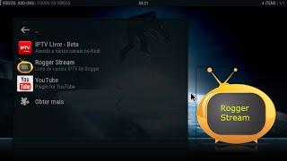 KODI ADDON Atualizado - ROGGER STREAM - TV BRASIL
