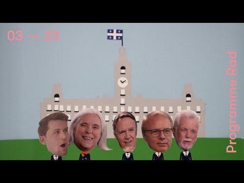 Il était une fois les partis politiques... | Programme Rad | Élections Québec 2018 | 03 — 23