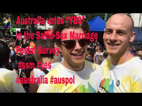 "Australia votes ""YES"" in the Same-Sex Marriage Postal Survey 