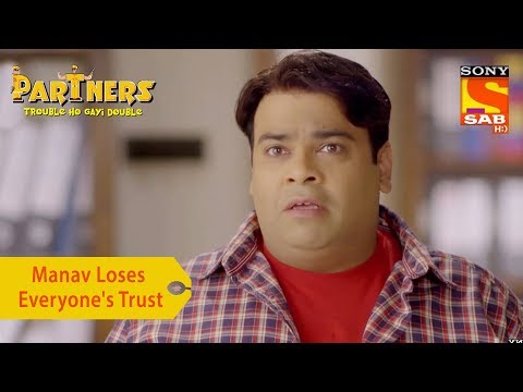 Your Favorite Character | Manav Loses Everyone's Trust | Partners Trouble Ho Gayi Double